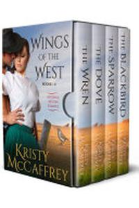 A Wings of the West Collection (Historical Western Romances): Books 1 - 4