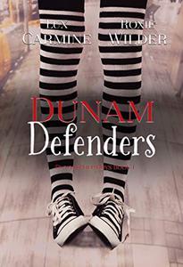 Dunam Defenders: YA Contemporary Romantic Comedy