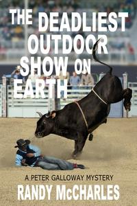 The Deadliest Outdoor Show on Earth