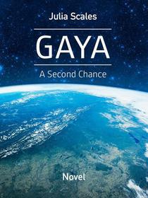 Gaya - A Second Chance