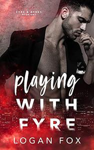 Playing with Fyre: A Dark Stalker Romance