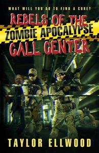 Rebels of the Zombie Apocalypse Call Center