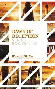 Dawn of Deception Series Box Set, 1-3