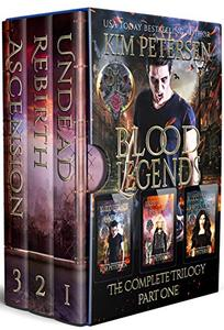 Blood Legends: The Complete Trilogy Part One