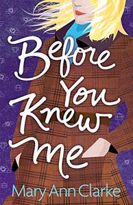 Before You Knew Me: An opposites attract romantic suspense novel