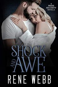Shock and Awe: An Office Romance