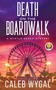 Death on the Boardwalk