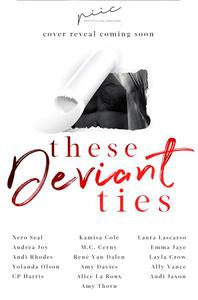 These Deviant Ties