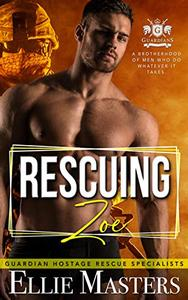 Rescuing Zoe: Ex-Military Special Forces Hostage Rescue