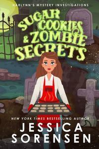 Sugar Cookies & Zombie Secrets: Mystery #1