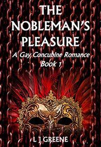 The Nobleman's Pleasure: A Gay Concubine Romance Book 1
