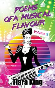 Poems Of A Musical Flavour: Volume 2