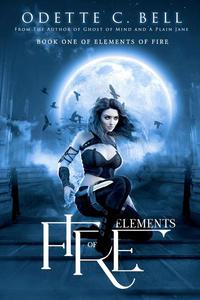 Elements of Fire Book One