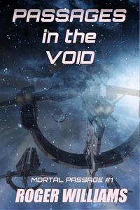 Passages in the Void