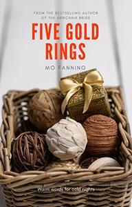 Five Gold Rings: Seasonal Short Stories