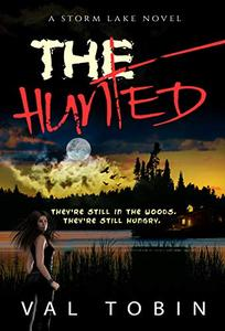 The Hunted: A Horror and Suspense Novel