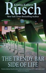The Trendy Bar Side of Life
