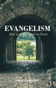 Evangelism: How to Lead People to Christ
