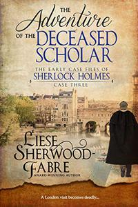 The Adventure of the Deceased Scholar