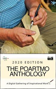 The Auroras & Blossoms PoArtMo Anthology: 2020 Edition (A Digital Gathering of Inspirational Works)