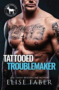 Tattooed Troublemaker: A Hero Club Novel