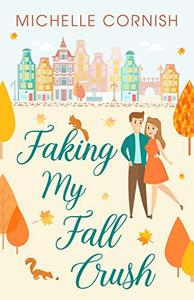 Faking My Fall Crush