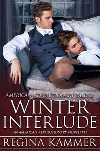 Winter Interlude: An American Revolutionary Novelette