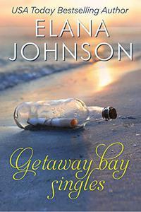 Getaway Bay Singles: A Sweet Beach Read