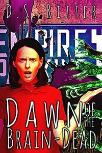 Dawn of the Brain-Dead