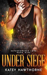 Superpowered Love 9: Under Siege