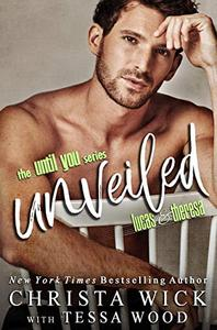 Unveiled: A Brother's Best Friend Romance
