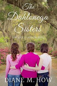 The Dahlonega Sisters: The Gold Miner Ring