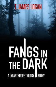 Fangs in the Dark
