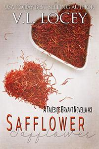 Safflower: A Tales of Bryant Novella #3