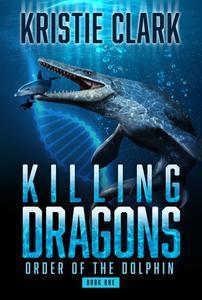 Killing Dragons