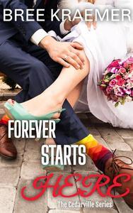 Forever Starts Here