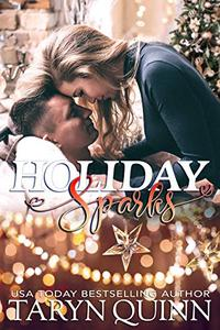 Holiday Sparks: A Christmas Romantic Comedy