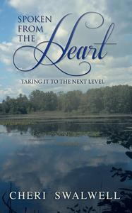 Spoken from the Heart: Taking it to the Next Level