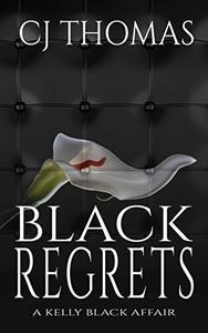 Black Regrets