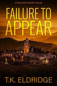 Failure to Appear - A Forge County Mystery Thriller