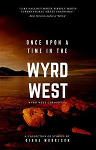 Once Upon a Time in the Wyrd West