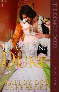 The Claiming of the Duke by Malloy dos Capeheart