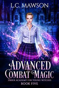 Advanced Combat Magic