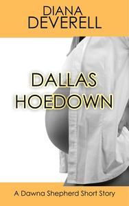 Dallas Hoedown: A Dawna Shepherd Short Story