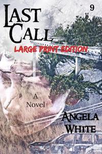 Last Call Large Print Edition