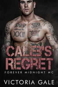 Caleb's Regret