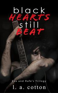Black Hearts Still Beat: Eva and Rafe's Trilogy