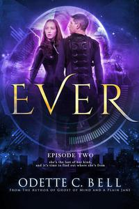 Ever Episode Two
