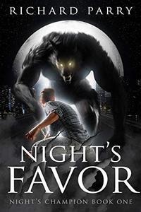Night's Favor: A Werewolf Supernatural Thriller Adventure