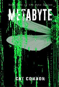 Metabyte: Book nine in the Byte Series